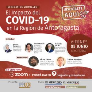 Los efectos socioeconómicos del COVID-19 en el país y la región de Antofagasta.